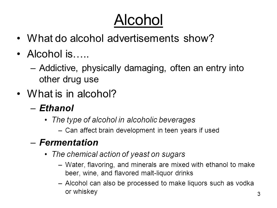 Alcohol What do alcohol advertisements show Alcohol is…..