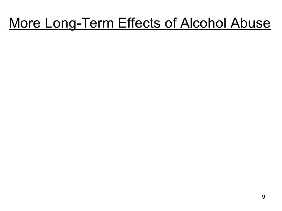 More Long-Term Effects of Alcohol Abuse