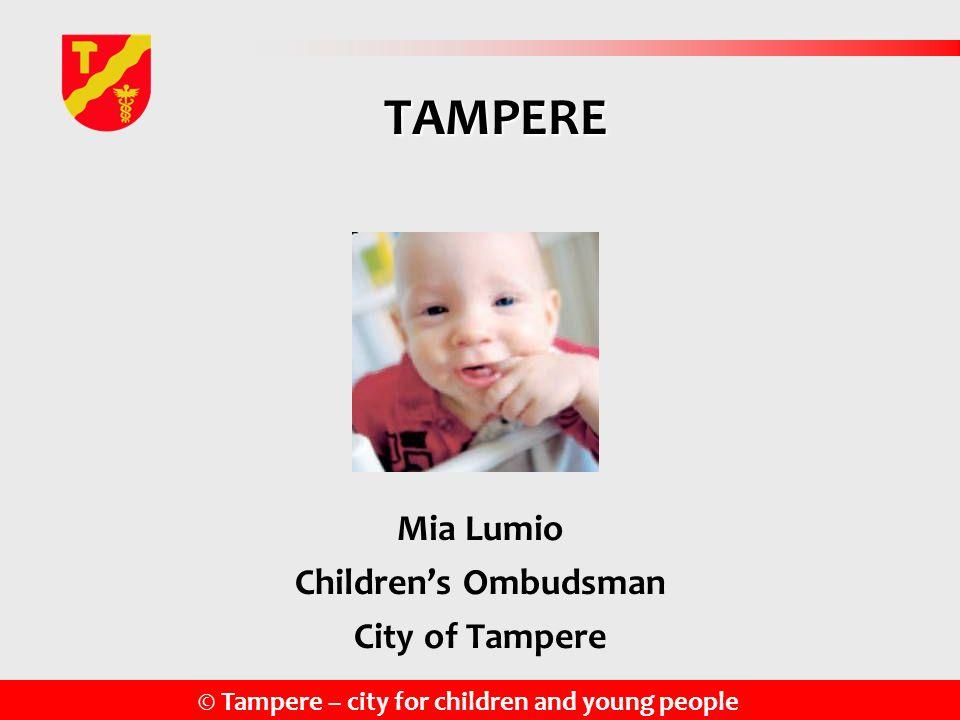 Mia Lumio Children's Ombudsman City of Tampere