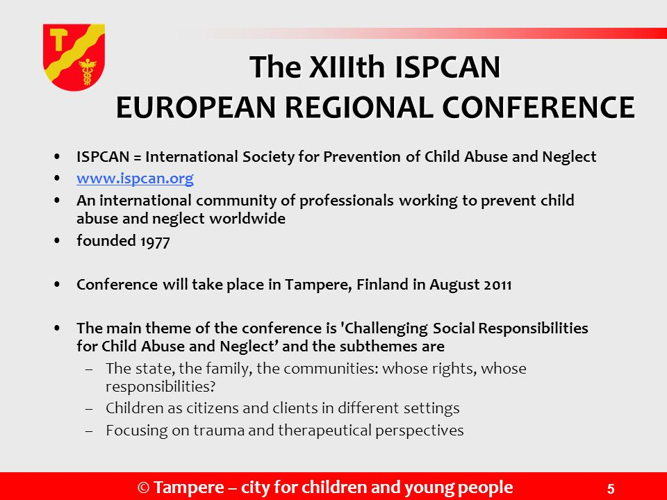 The XIIIth ISPCAN EUROPEAN REGIONAL CONFERENCE