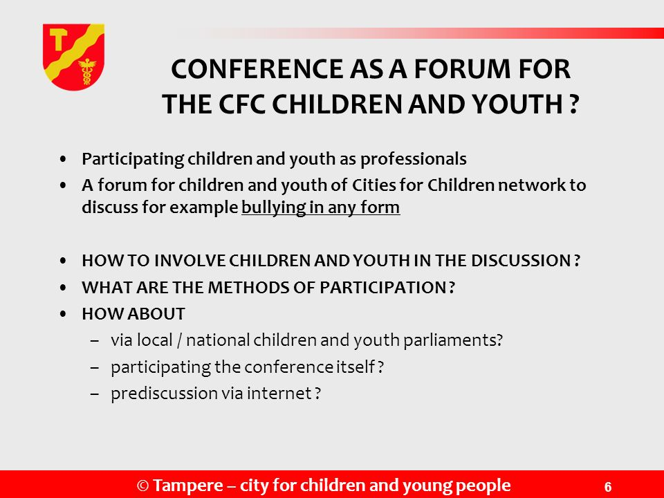 CONFERENCE AS A FORUM FOR THE CFC CHILDREN AND YOUTH