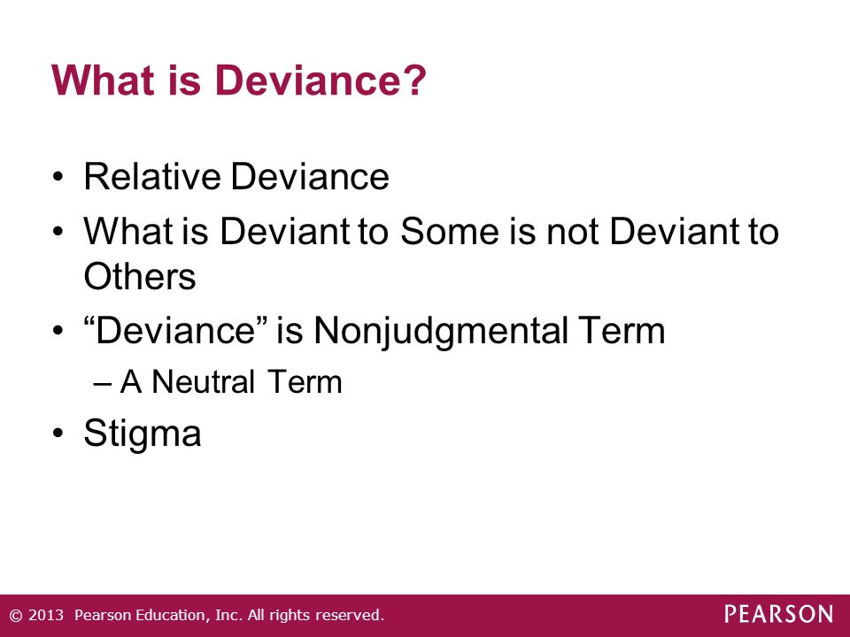 all deviance is relative Deviance and crime study play statistical rarity, social harm, negative reaction, normative violation objective approaches define deviance as: vague  not all deviance  crime involves a violation of criminal law (which includes public law and private law) breaking the public law.