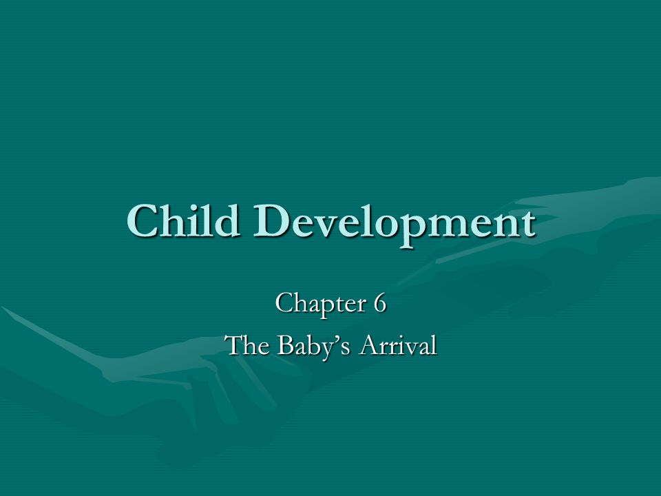Chapter 6 The Baby's Arrival