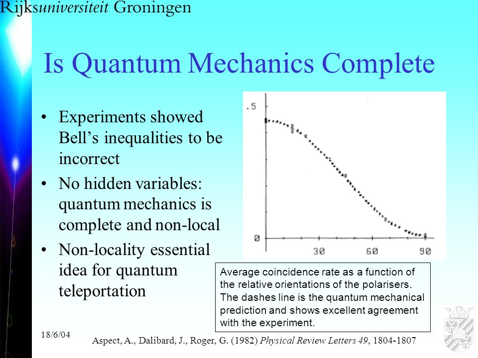 experiments in quantum mechanics Quantum physics is often defined as the physics of the very small – think atoms,  electrons and photons but we have managed to demonstrate.