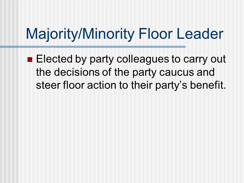 Chapter 12 congress in action ppt download for Who are the floor leaders