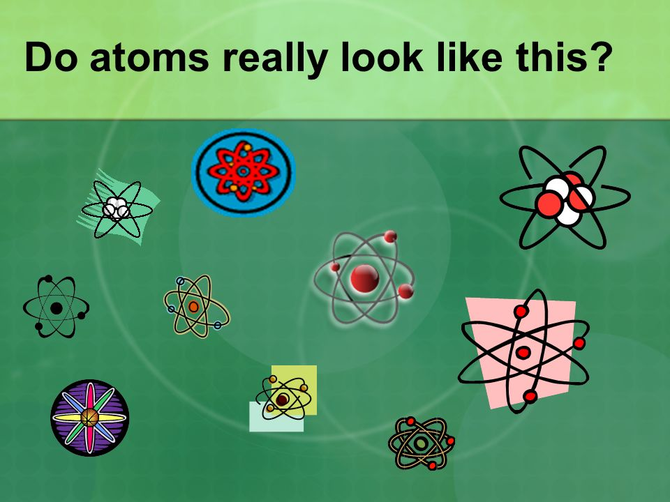 Do atoms really look like this