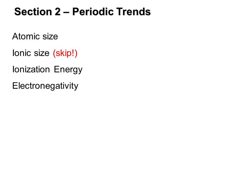 Section 2 – Periodic Trends