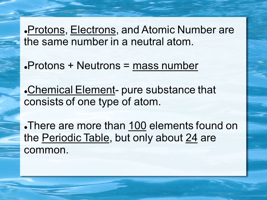 Protons, Electrons, and Atomic Number are the same number in a neutral atom.