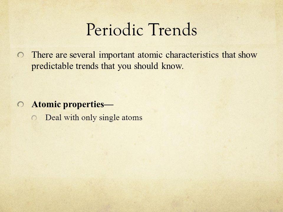6 Periodic Trends ...