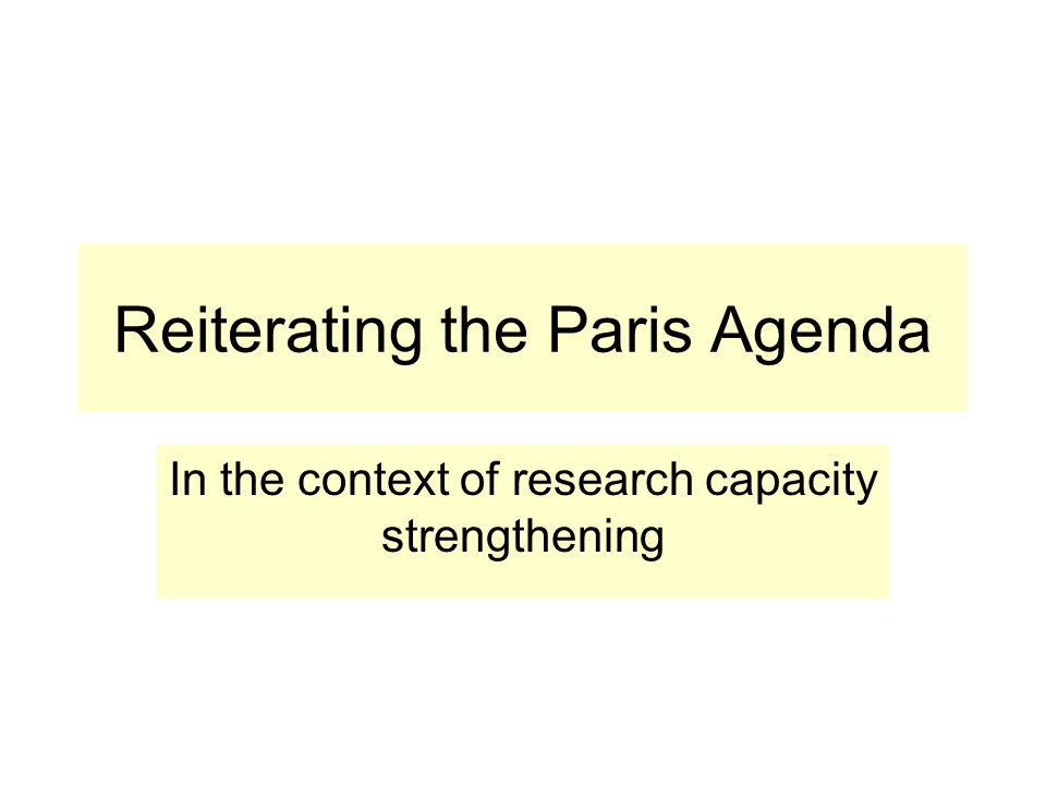 Reiterating the Paris Agenda