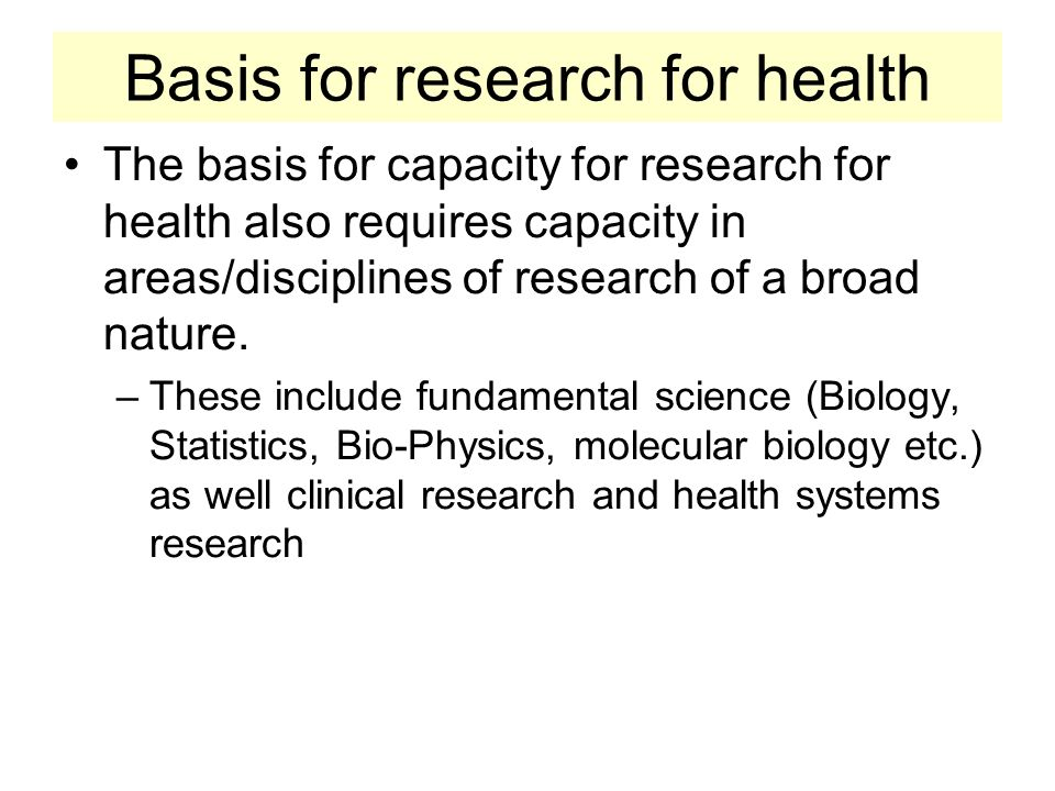 Basis for research for health