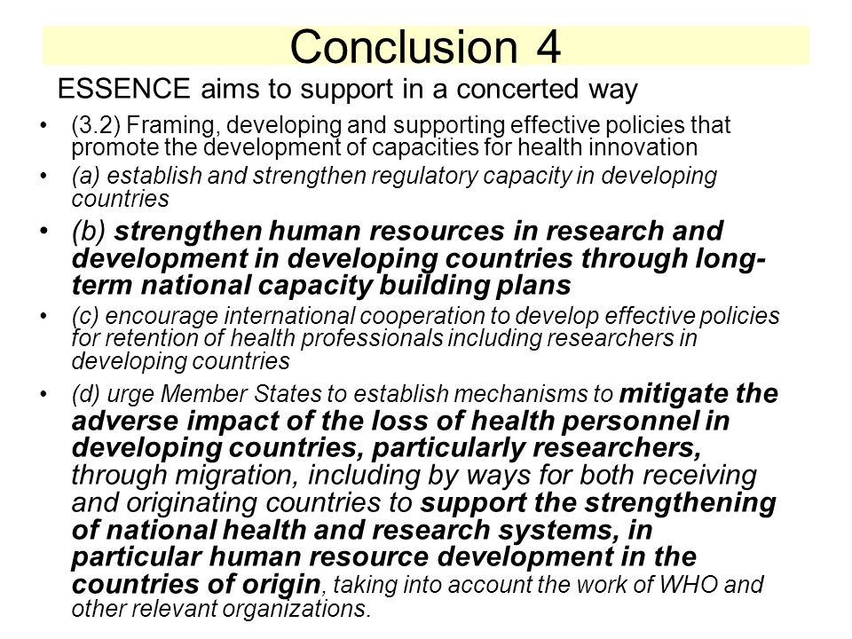 Conclusion 4 ESSENCE aims to support in a concerted way