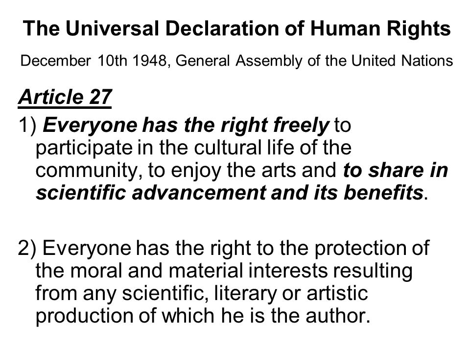 The Universal Declaration of Human Rights December 10th 1948, General Assembly of the United Nations