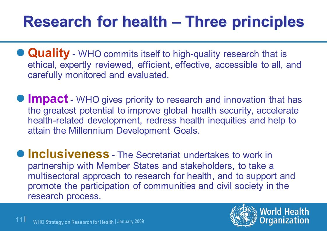Research for health – Three principles