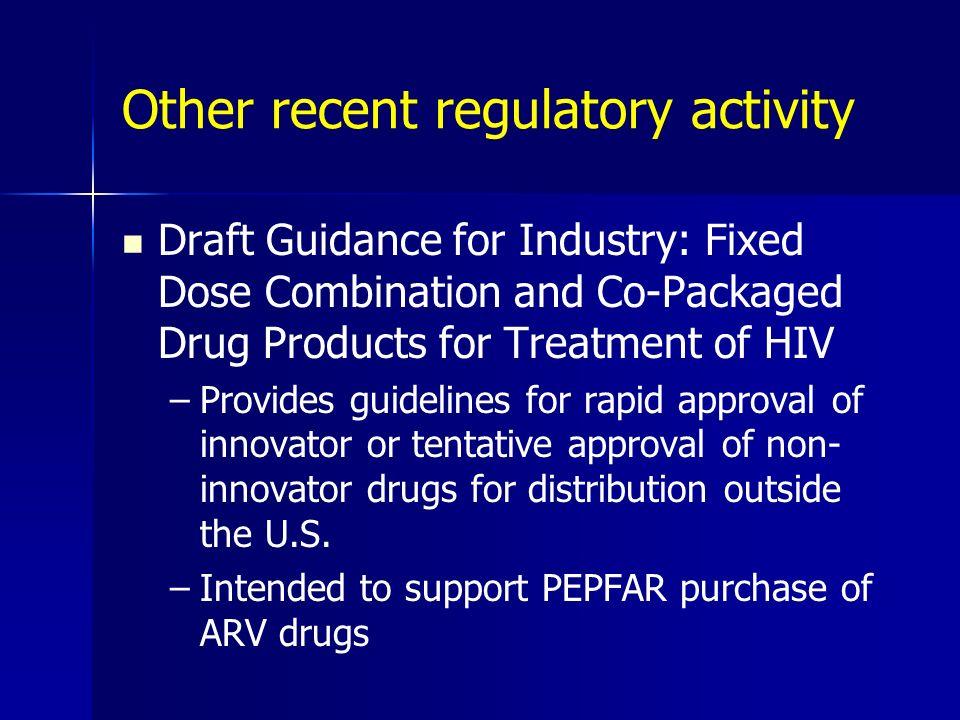 Other recent regulatory activity