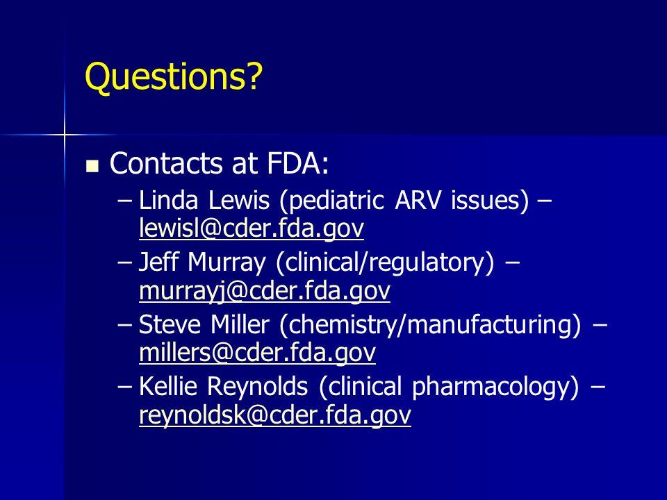Questions Contacts at FDA:
