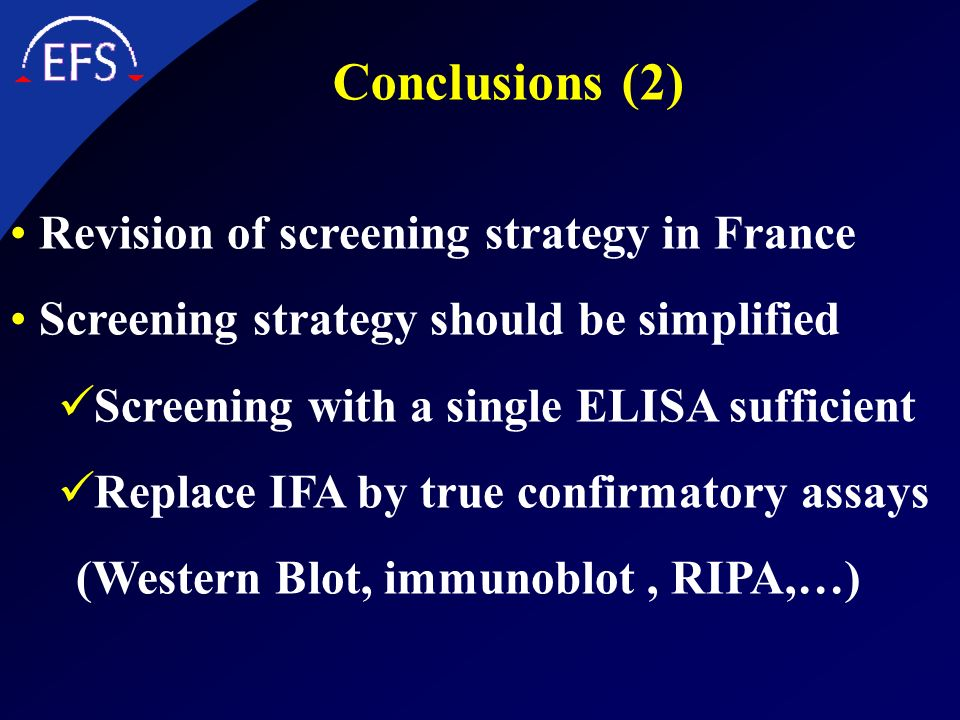 Conclusions (2) Revision of screening strategy in France