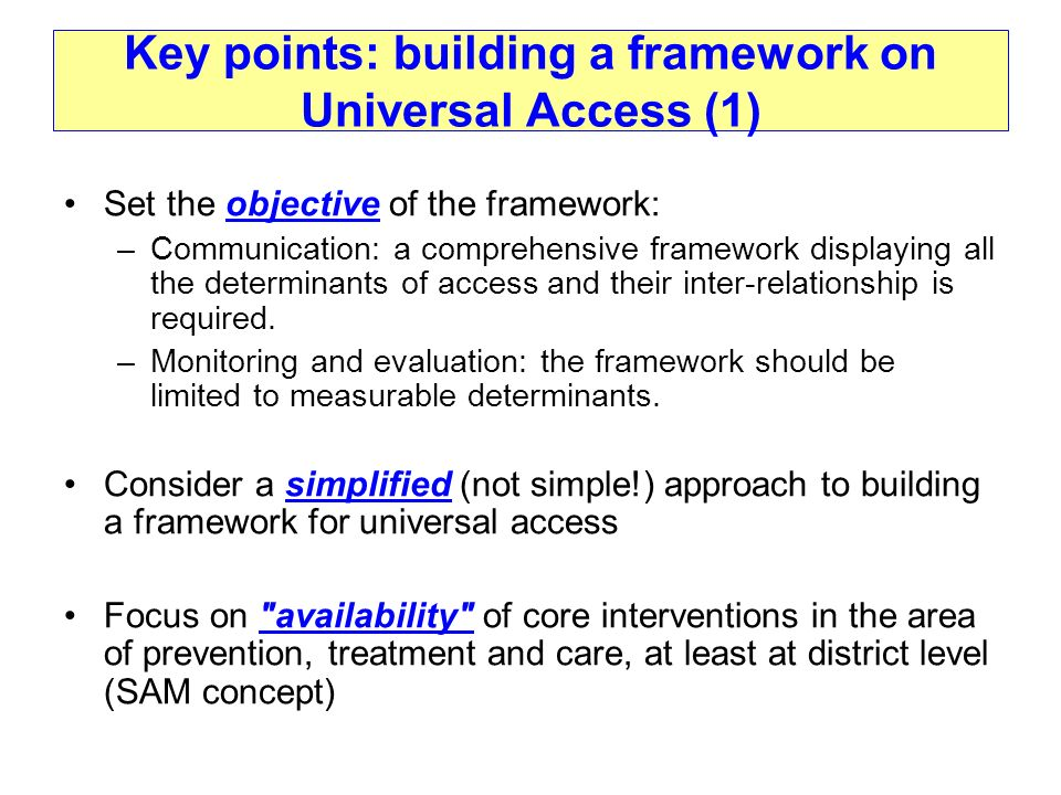 Key points: building a framework on Universal Access (1)