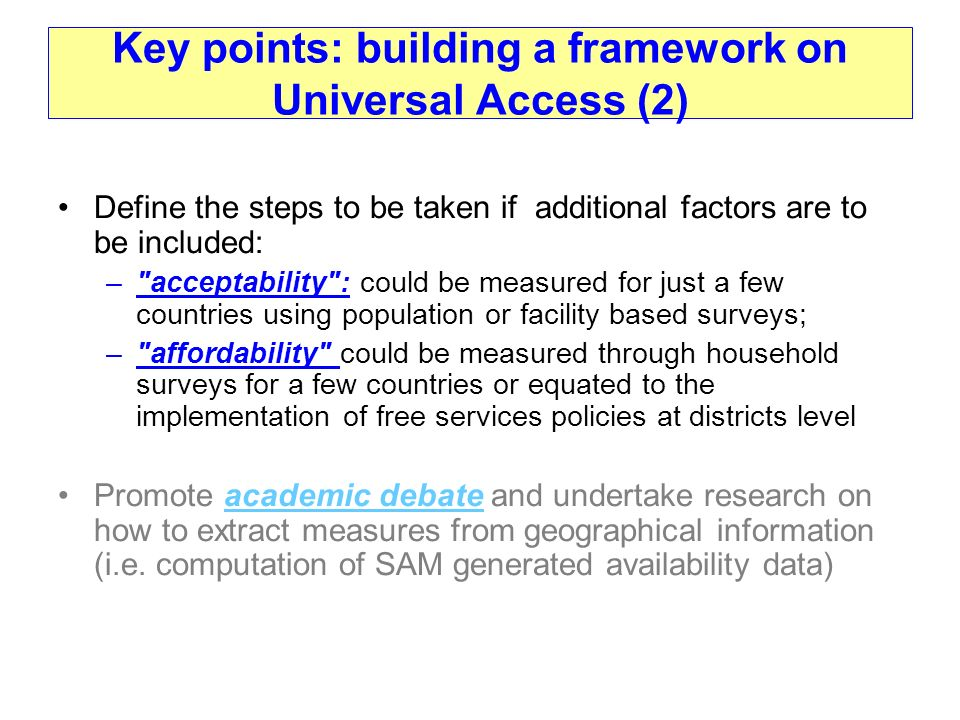 Key points: building a framework on Universal Access (2)