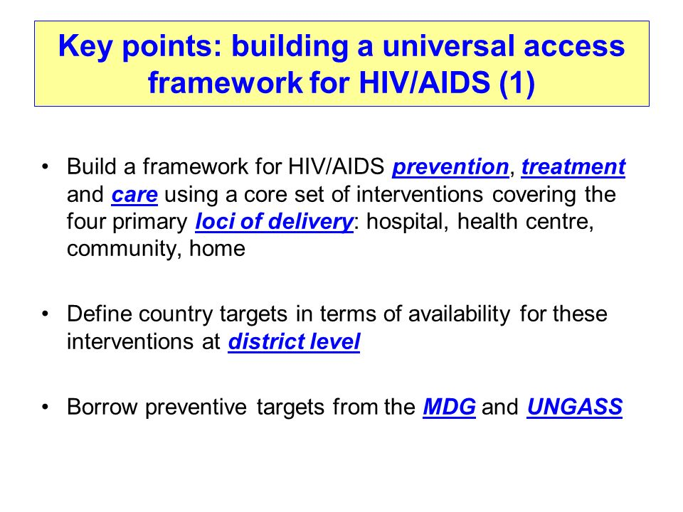Key points: building a universal access framework for HIV/AIDS (1)