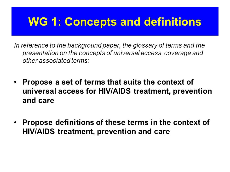 WG 1: Concepts and definitions