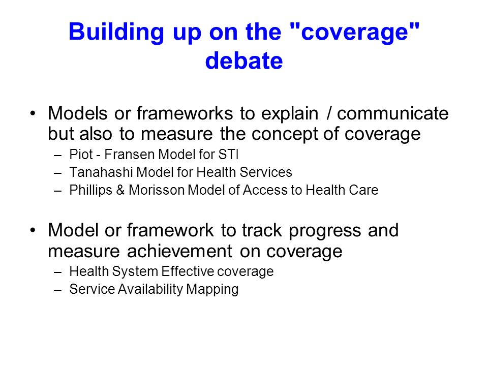 Building up on the coverage debate