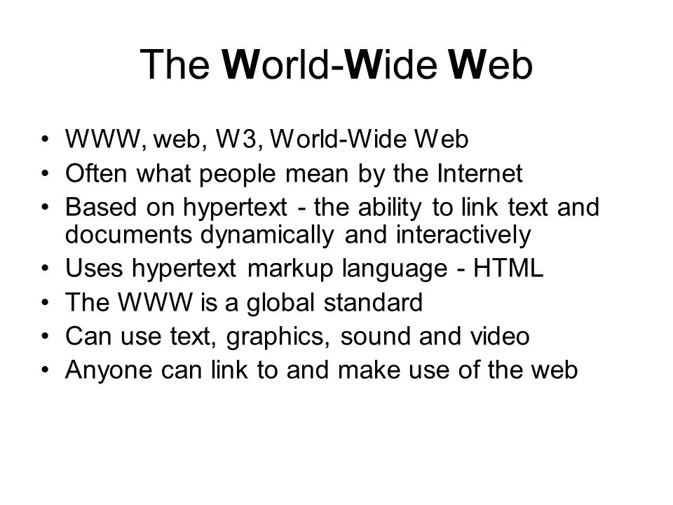 The World-Wide Web WWW, web, W3, World-Wide Web