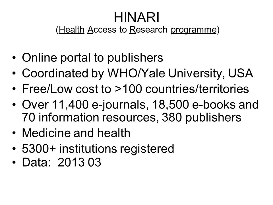 HINARI (Health Access to Research programme)
