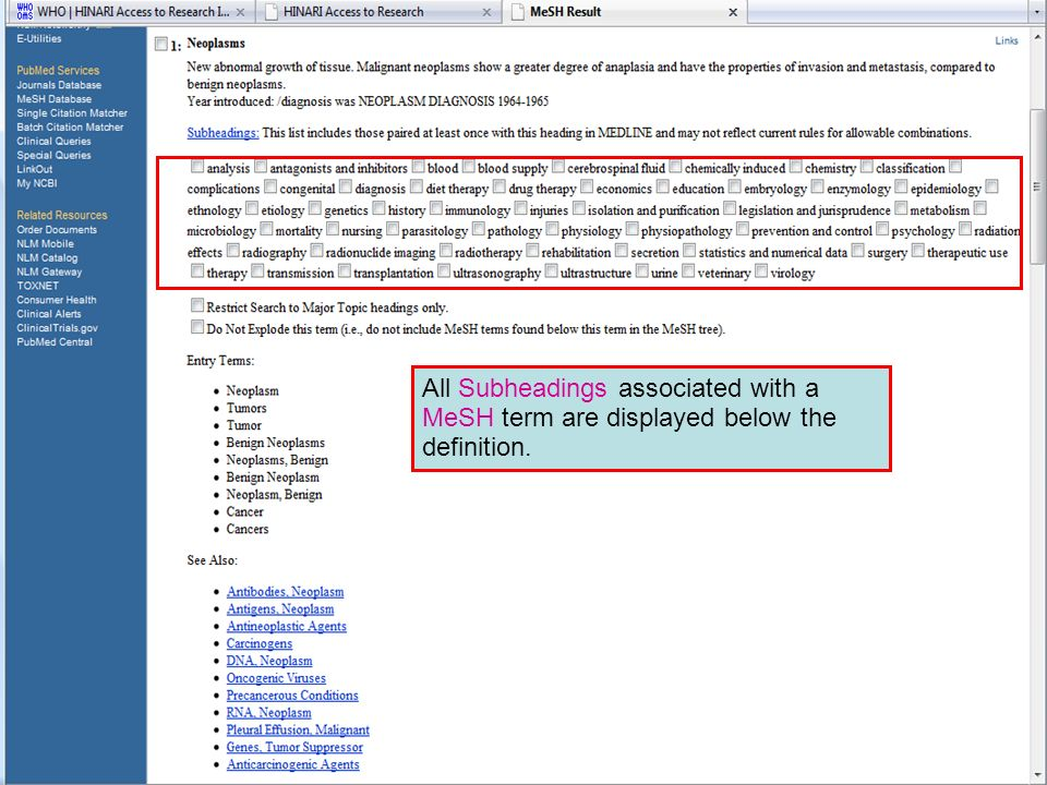 MeSH Subheadings All Subheadings associated with a MeSH term are displayed below the definition.