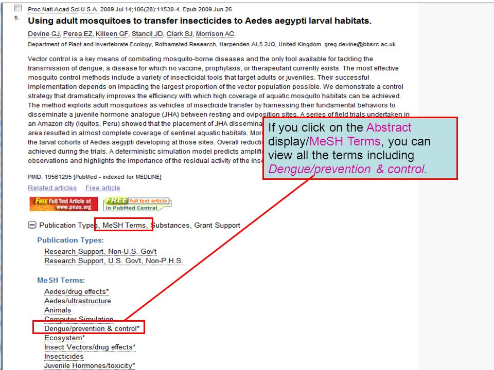If you click on the Abstract display/MeSH Terms, you can view all the terms including Dengue/prevention & control.