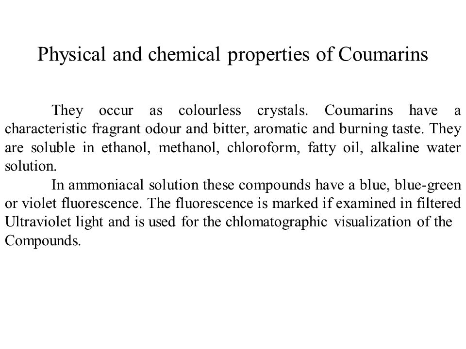 Physical and chemical properties of Coumarins