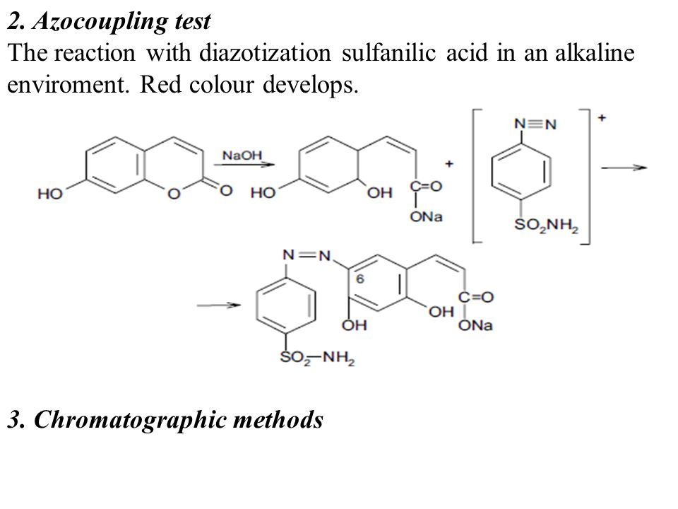 2. Azocoupling test The reaction with diazotization sulfanilic acid in an alkaline enviroment. Red colour develops.