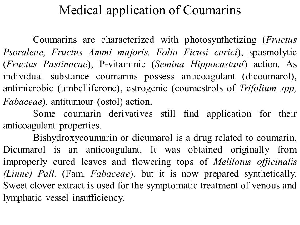 Medical application of Coumarins