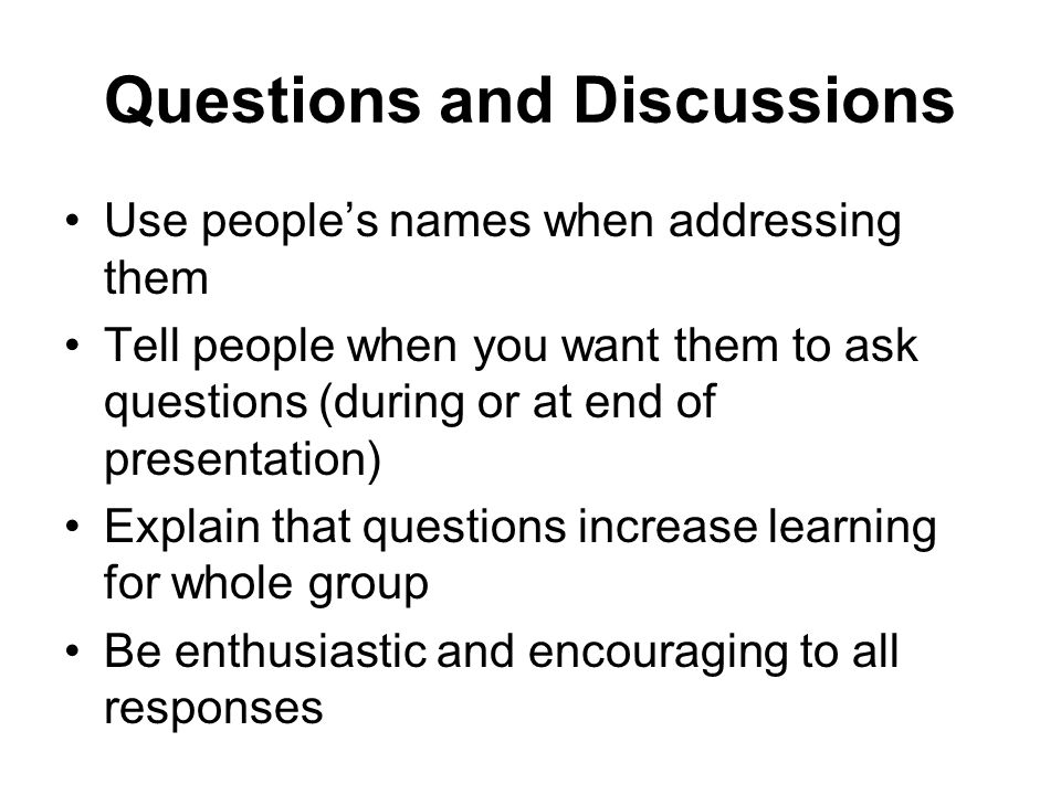Questions and Discussions