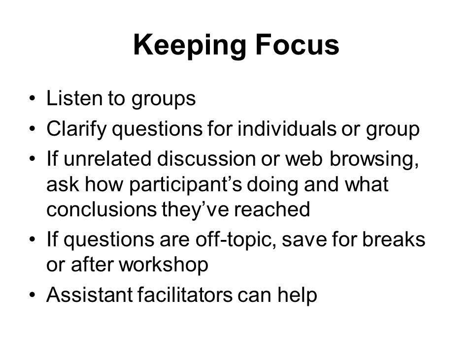 Keeping Focus Listen to groups