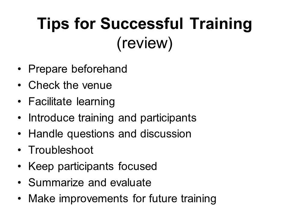Tips for Successful Training (review)