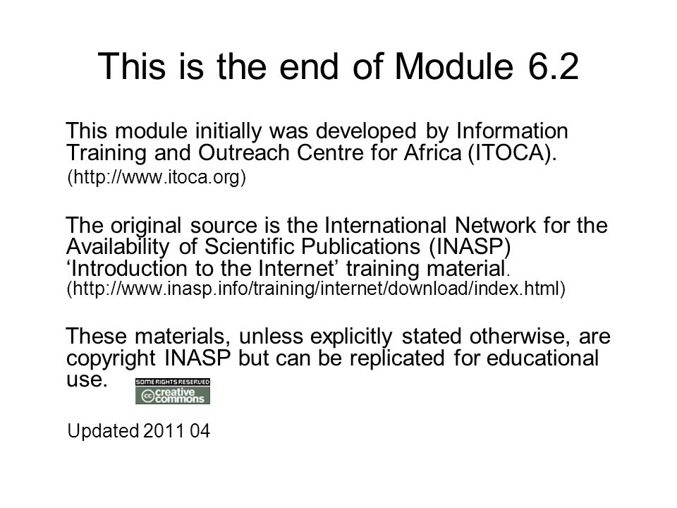This is the end of Module 6.2