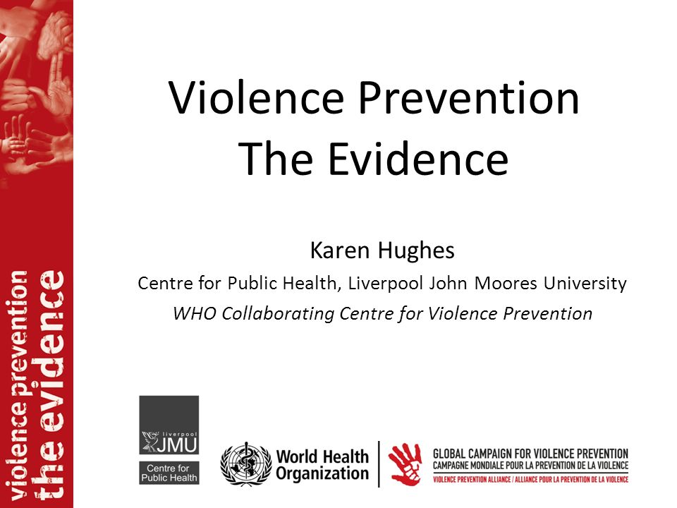 Violence Prevention The Evidence
