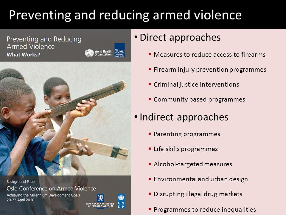 Preventing and reducing armed violence