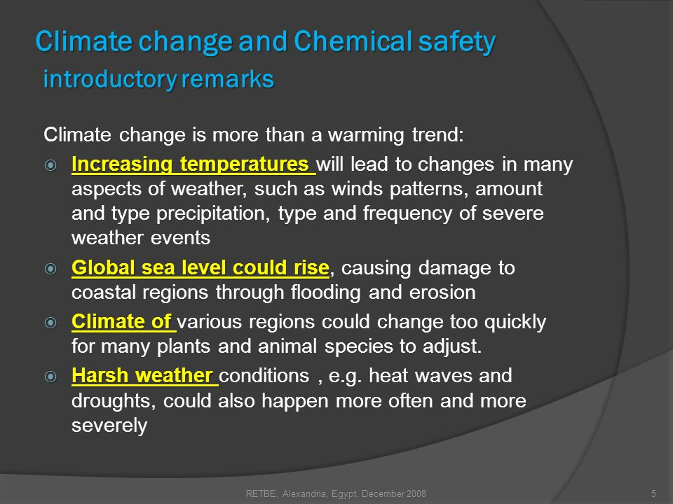 Climate change and Chemical safety introductory remarks