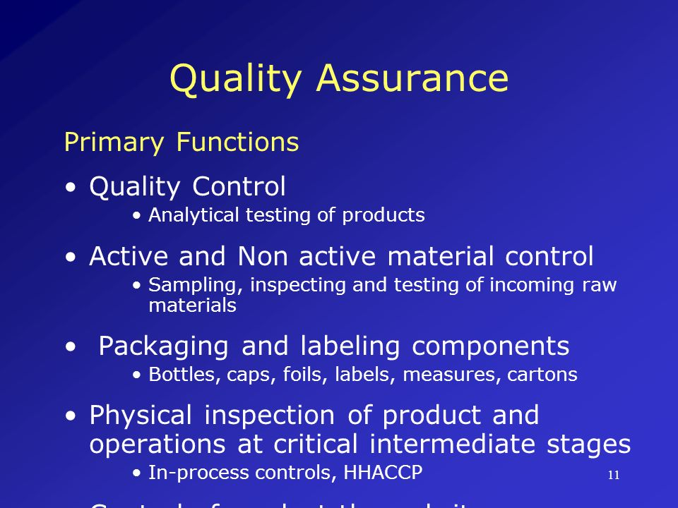 Quality Assurance Primary Functions Quality Control