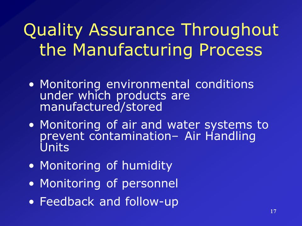 Quality Assurance Throughout the Manufacturing Process