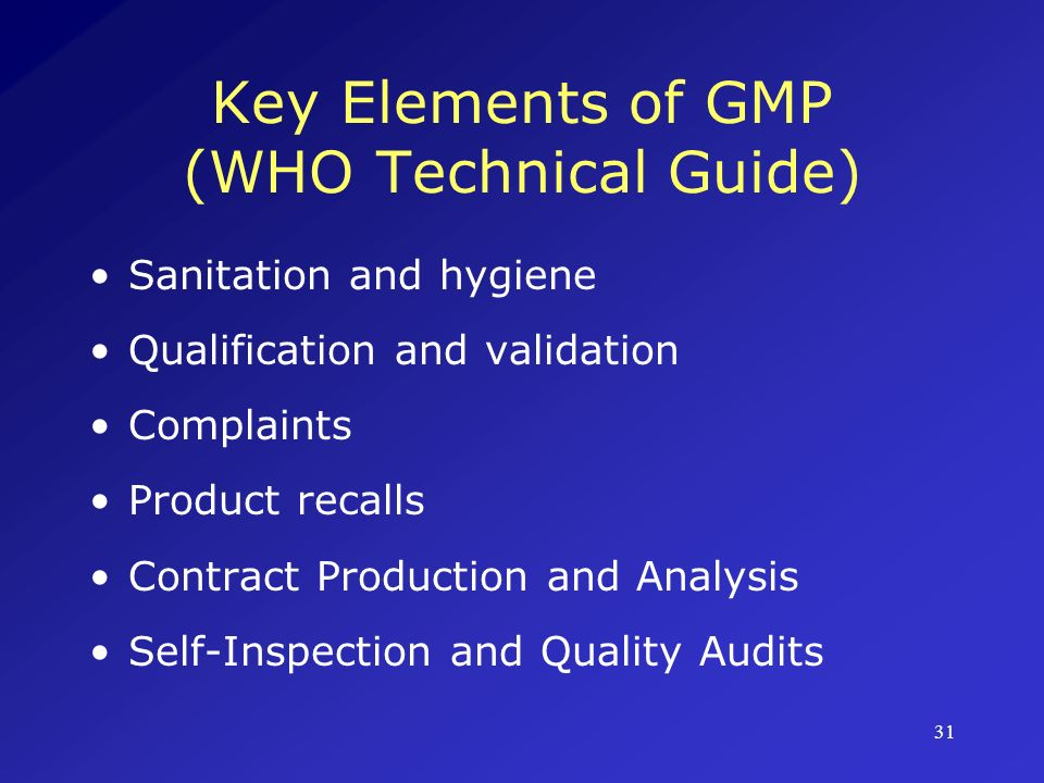 Key Elements of GMP (WHO Technical Guide)