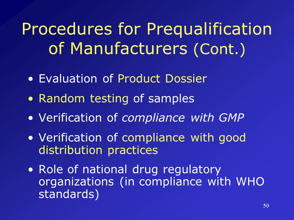 Procedures for Prequalification of Manufacturers (Cont.)