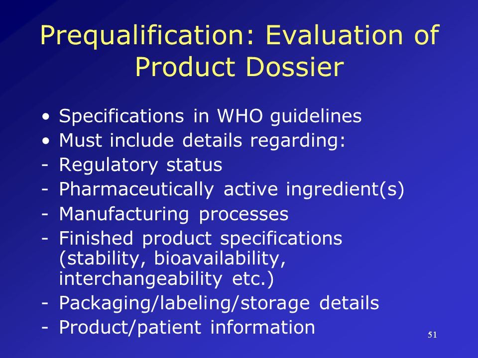 Prequalification: Evaluation of Product Dossier