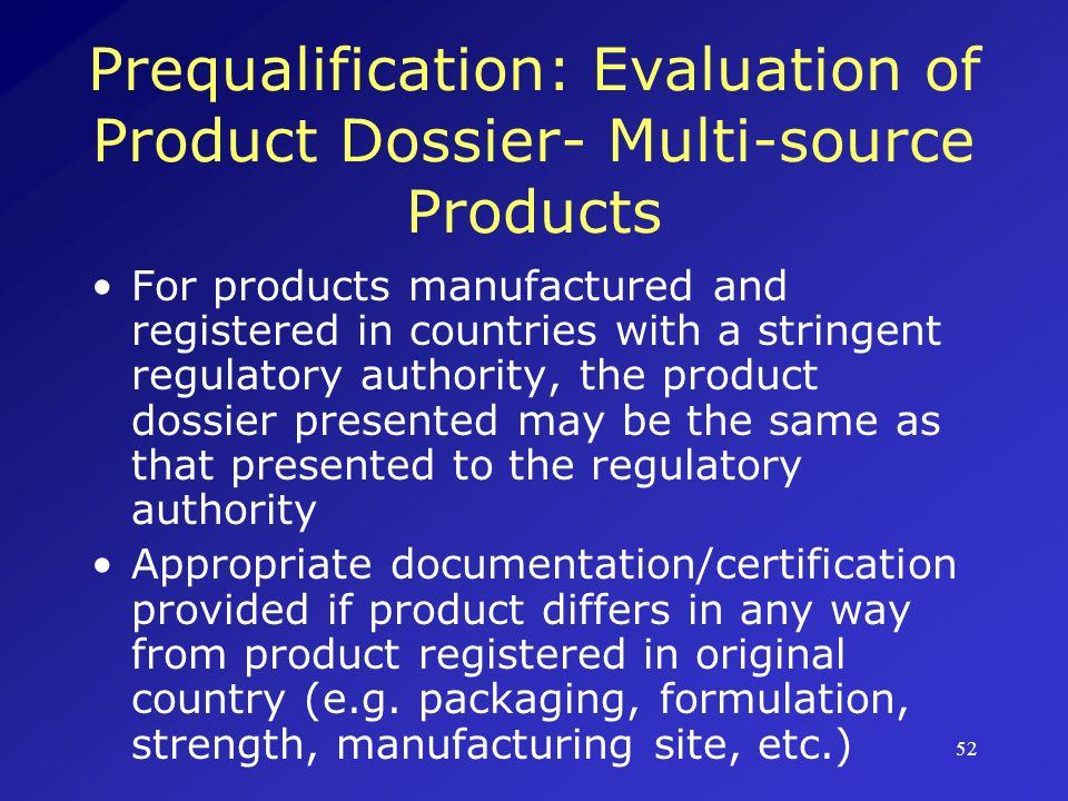 Prequalification: Evaluation of Product Dossier- Multi-source Products