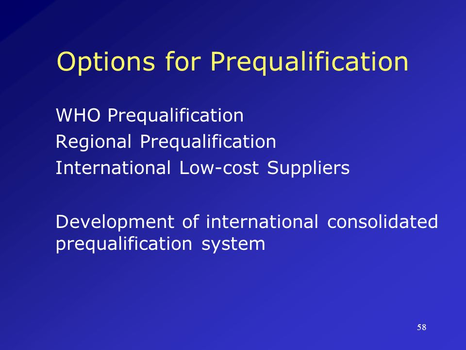 Options for Prequalification