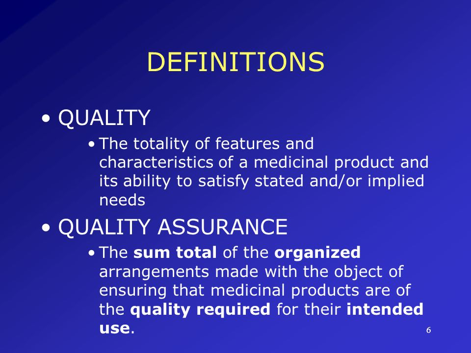 DEFINITIONS QUALITY QUALITY ASSURANCE