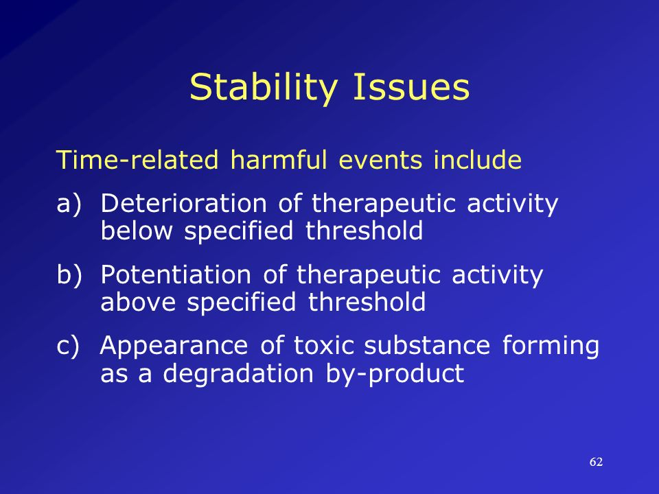 Stability Issues Time-related harmful events include