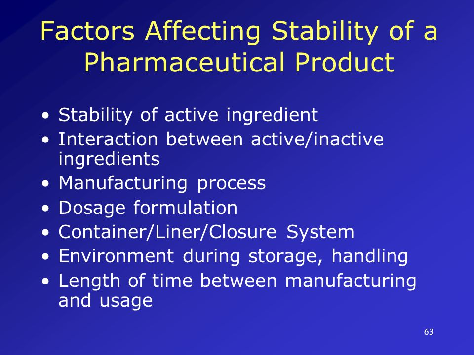 Factors Affecting Stability of a Pharmaceutical Product